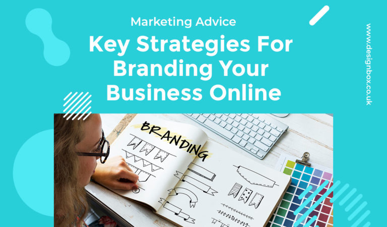 Key Strategies For Branding Your Business Online