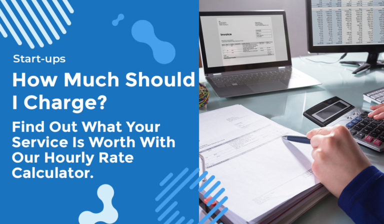 How Much Should I Charge? Find Out What Your Service Is Worth With Our Hourly Rate Calculator.
