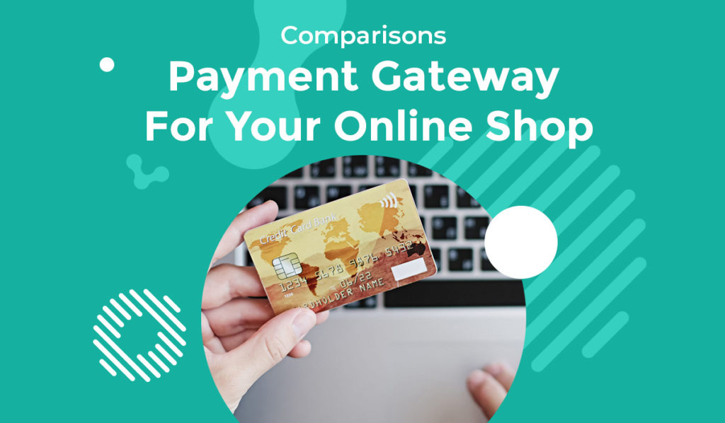 Payment Gateway For Your Online Shop