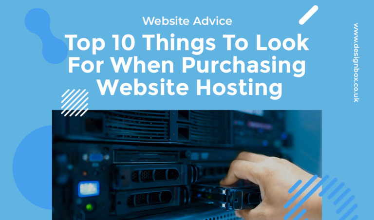 Top 10 Things To Look For When Purchasing Website Hosting