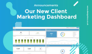 Our New Client Marketing Dashboard