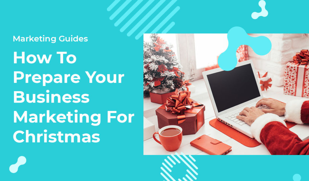 christmas business marketing tips 2019